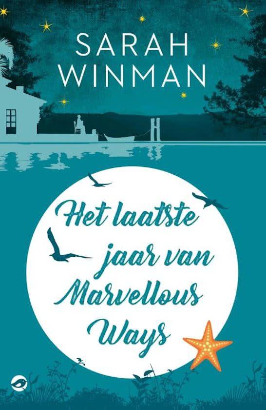Sarah Winman Het laatste jaar van Marvellous ways