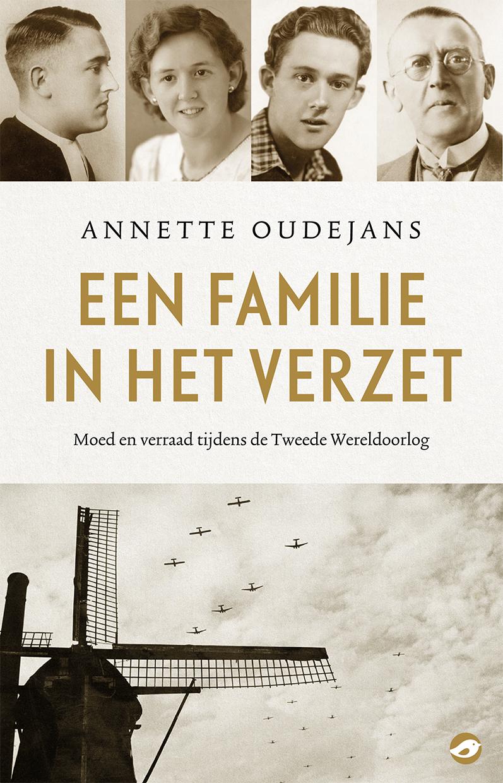 Annette Oudejans Een familie in het verzet