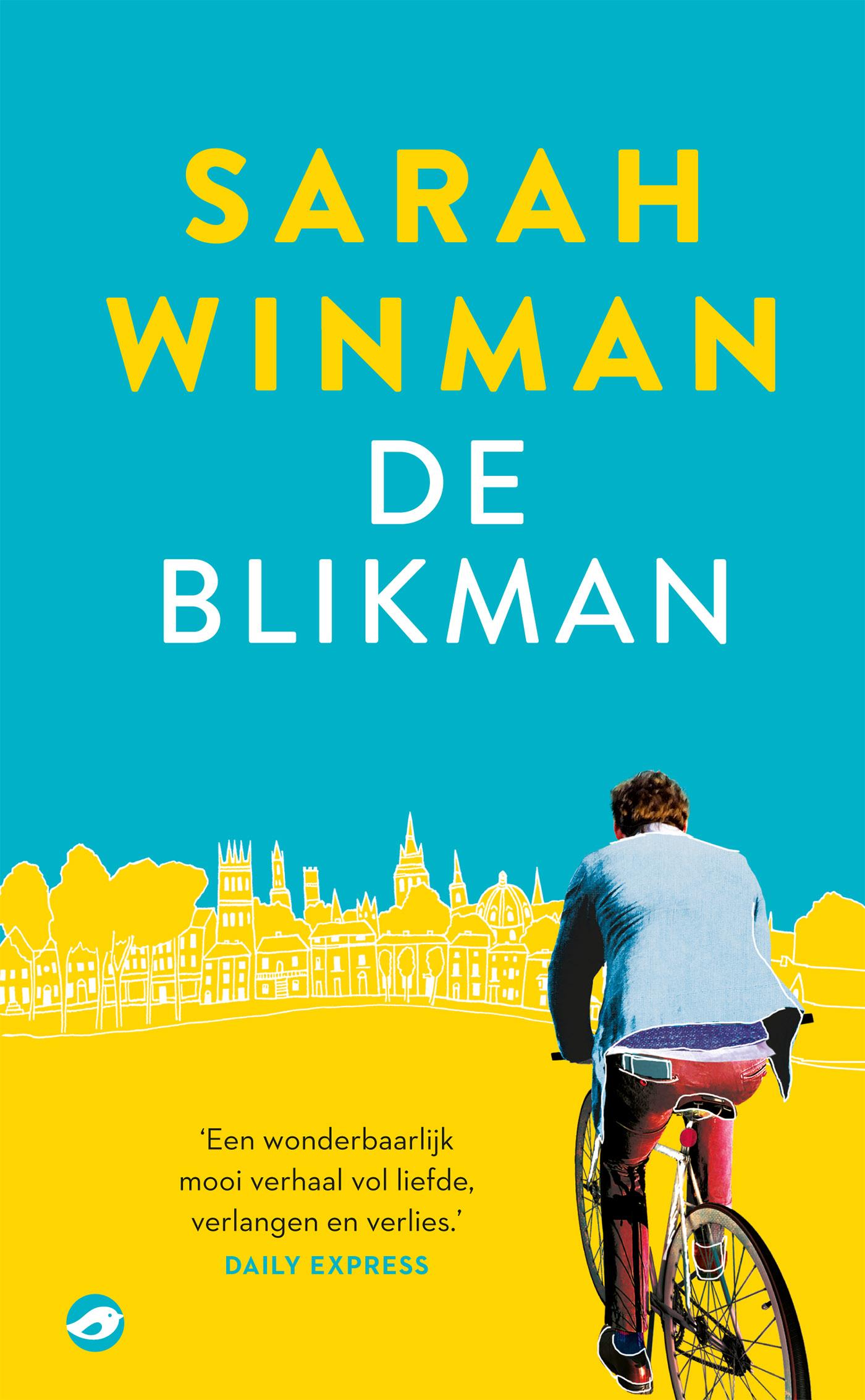 Sarah Winman De blikman