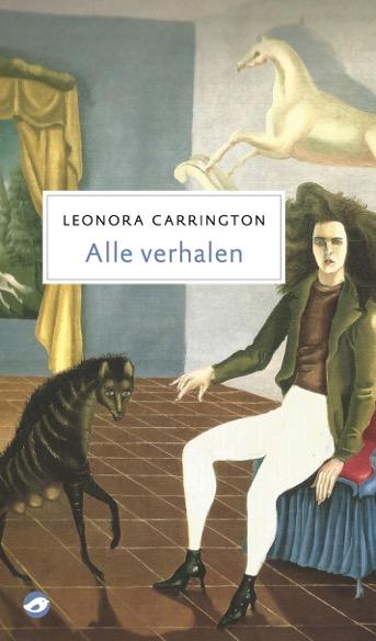 Leonora Carrington Alle verhalen