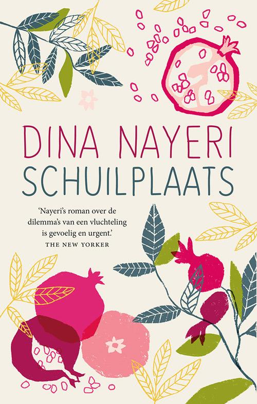 Dina Nayeri Schuilplaats