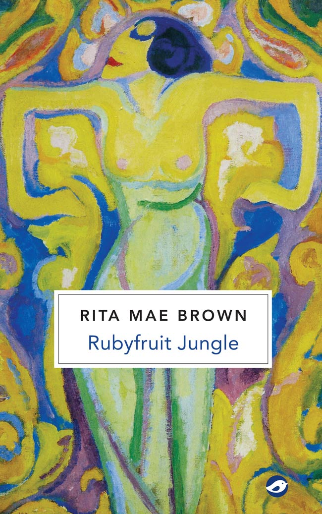 Rita Mae Brown - Rubyfruit Jungle
