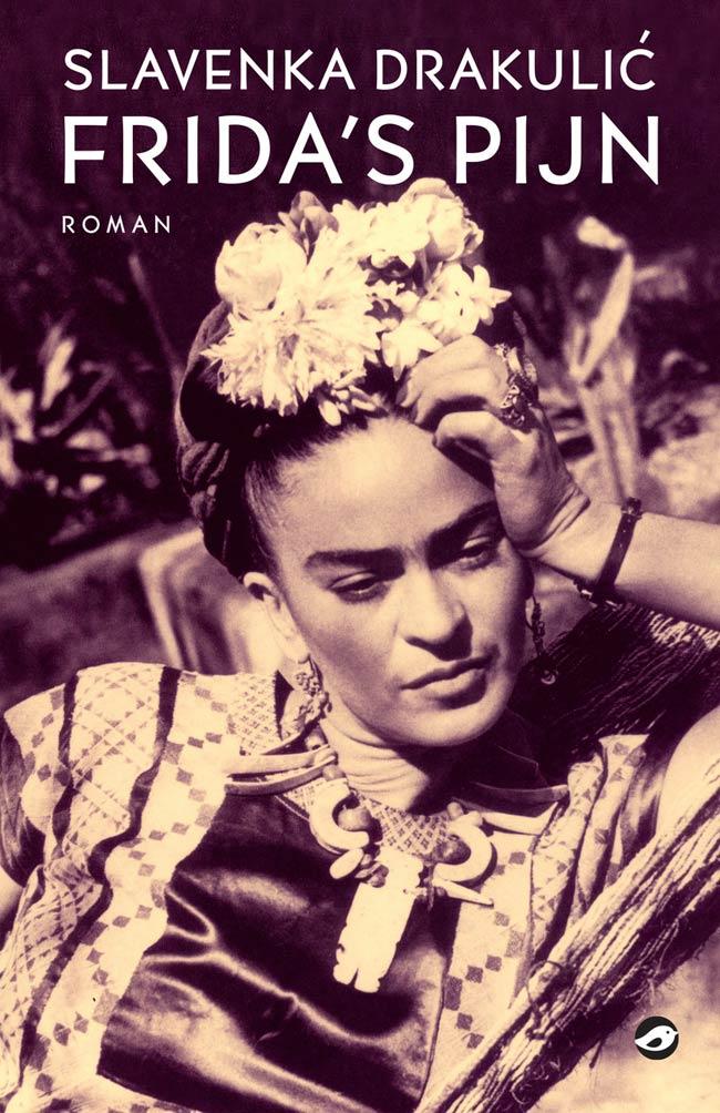 Slavenka Drakulić - Frida's pijn