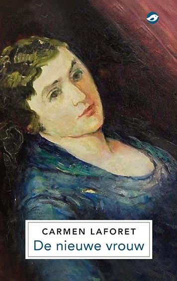 Carmen Laforet - De nieuwe vrouw